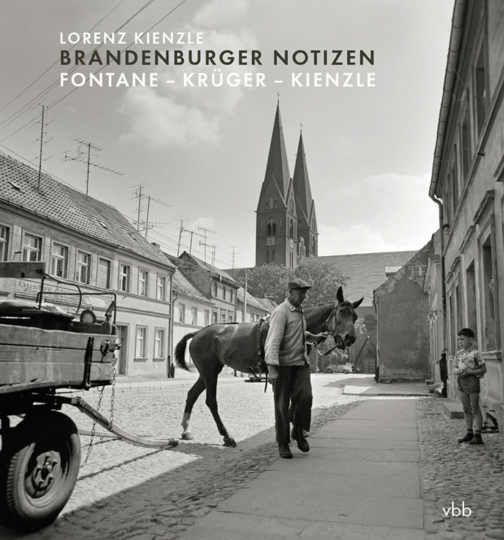 Brandenburger Notizen. Fontane - Krüger - Kienzle.