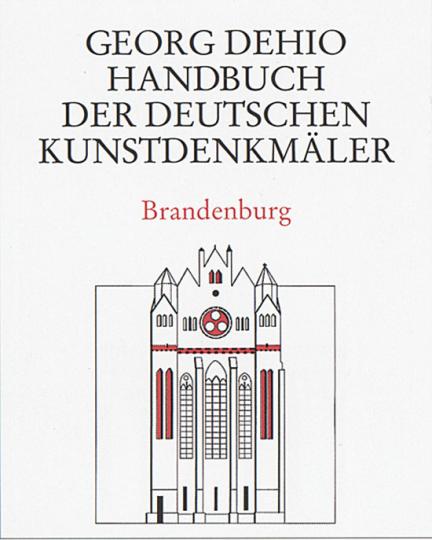 Brandenburg. Handbuch der deutschen Kunstdenkmäler.