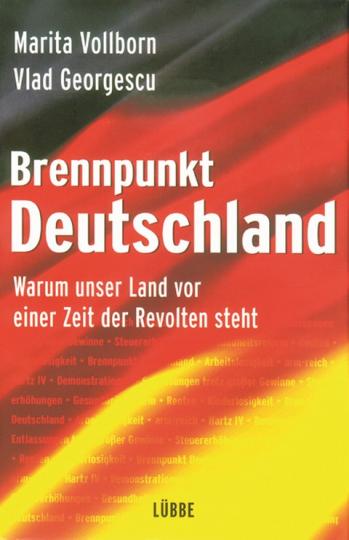 Brennpunkt Deutschland - Warum unser Land vor einer Zeit der Revolten steht