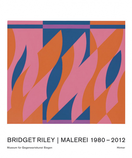 Bridget Riley. Malerei 1980-2011.