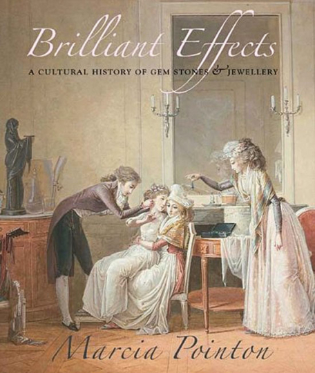 Brilliant Effects. A Cultural History of Gem Stones & Jewellery.