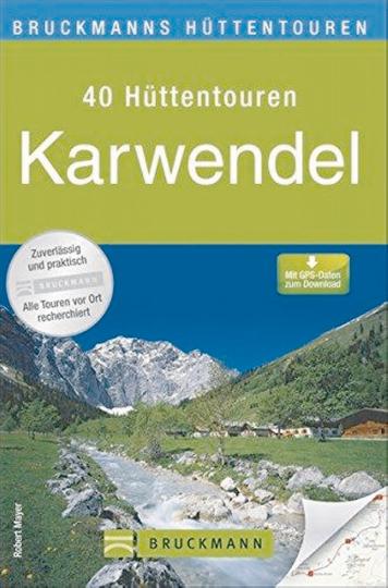 Bruckmanns Hüttentouren - Karwendel