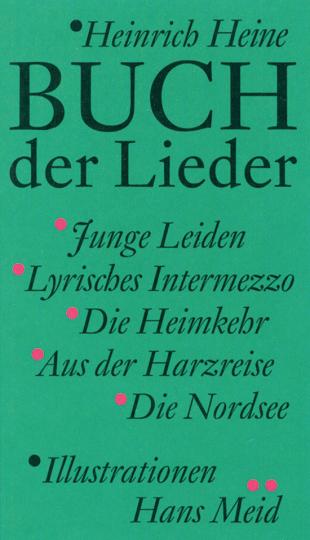Buch der Lieder. Bibliophile Ausgabe mit Illustrationen von Hans Meid.