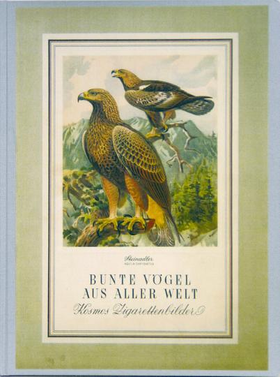 Bunte Vögel aus aller Welt - Limitierte und numerierte Sonderedition auf 300 Exemplare - Nachdruck der Originalausgabe