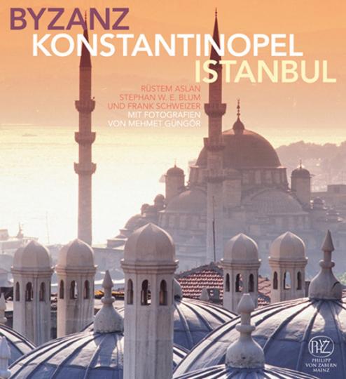 Byzanz. Konstantinopel. Istanbul.