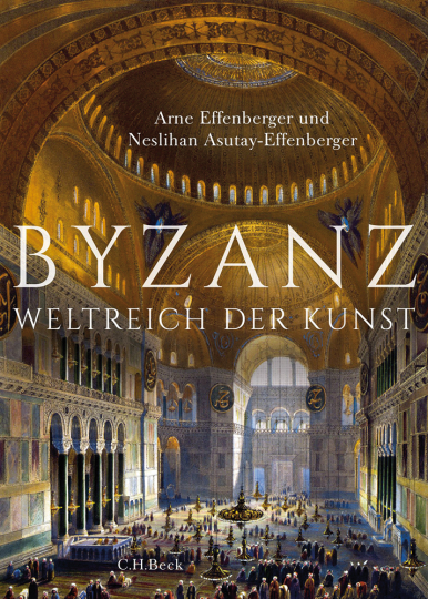 Byzanz. Weltreich der Kunst.