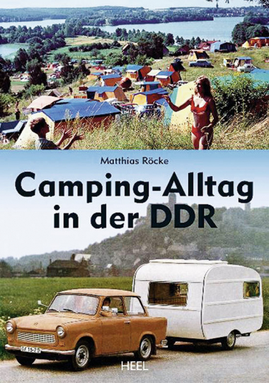 Camping-Alltag in der DDR.