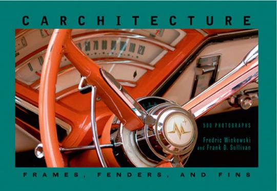 Carchitecture. Rahmen, Kotflügel und Flossen. Frames, Fenders, and Fins.