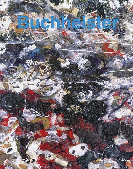 Carl Buchheister - Monographie und Werkverzeichnis der abstrakten Arbeiten (2 Bände)