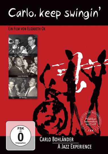 Carlo, keep swingin« - A Jazz Experience. DVD.