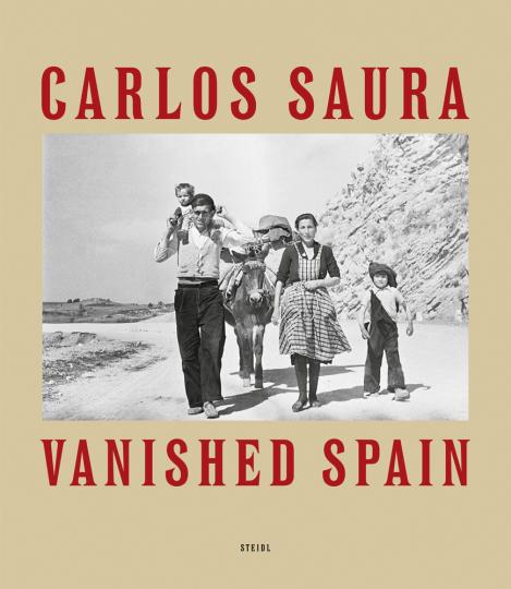 Carlos Saura. Vanished Spain.