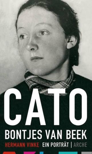 Cato Bontjes van Beek. Ein Porträt.