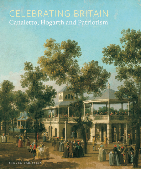 Celebrating Britain. Canaletto, Hogarth und der Patriotismus.