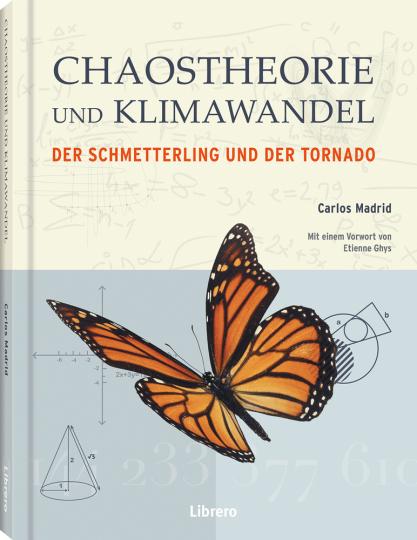 Chaostheorien und Klimawandel. Ein Schmetterling und ein Tornado.