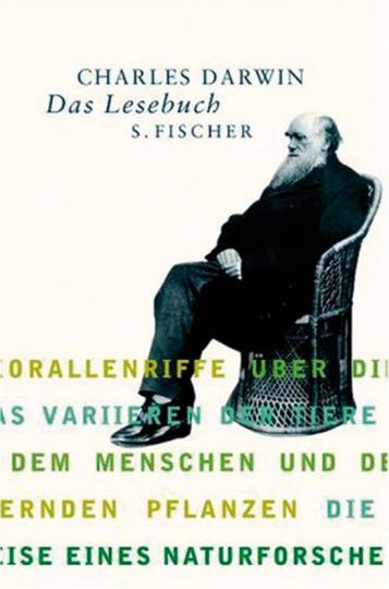 Charles Darwin - Das Lesebuch.