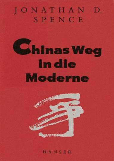 Chinas Weg in die Moderne.