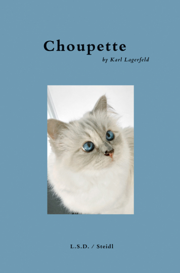 Choupette by Karl Lagerfeld.