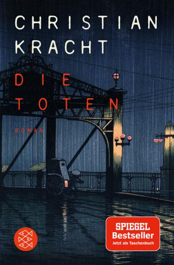 Christian Kracht. Die Toten. Roman.