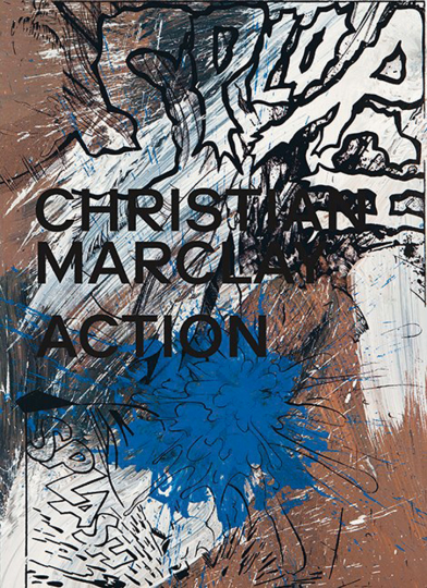 Christian Marclay. Action.