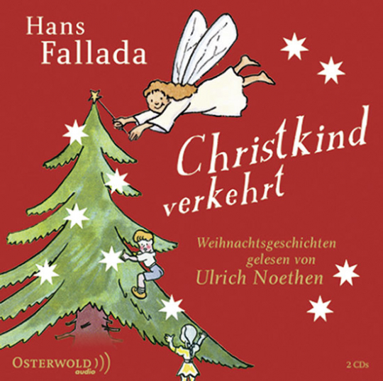 Christkind verkehrt. Weihnachtsgeschichten. 2 CDs.