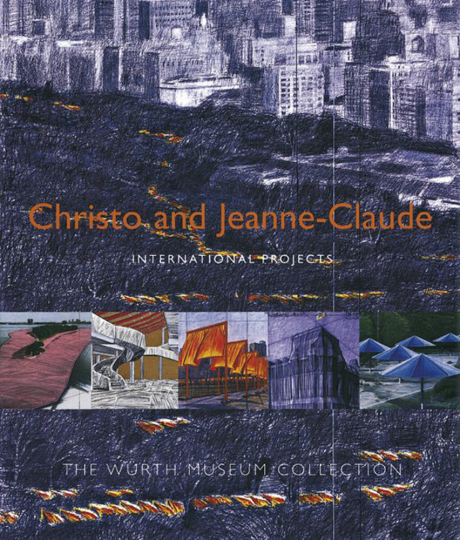 Christo and Jeanne-Claude. International Projects.