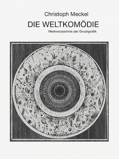 Christoph Meckel. Die Weltkomödie. 2 Bände.