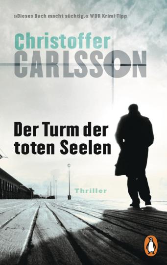 Christopher Carlsson. Der Turm der toten Seelen.