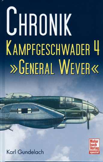 Chronik Kampfgeschwader 4 'General Wever'