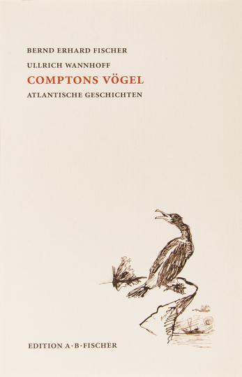 Comptons Vögel. Atlantische Geschichten.