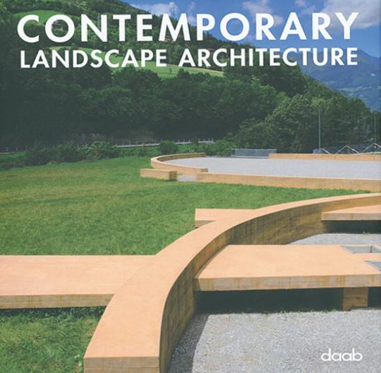 Contemporary Landscape Architecture.