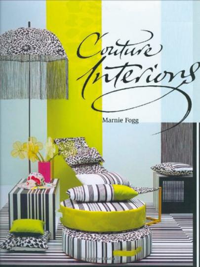 Couture Interiors. Leben mit Mode.