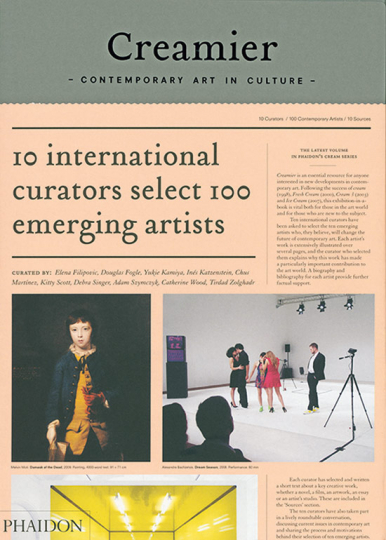 Creamier. Contemporary Art in Culture: 10 Curators, 100 Contemporary Artists, 10 Sources.