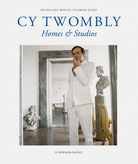 Cy Twombly. Homes and Studios.