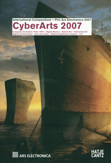 Cyber Arts 2007. Buch + DVD + CD.