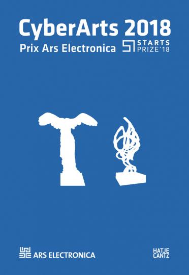 CyberArts 2018. International Compendium Prix Ars Electronica.