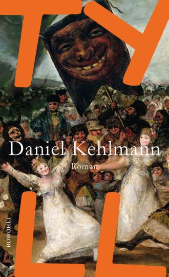 Daniel Kehlmann. Tyll.