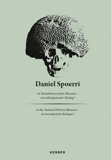 Daniel Spoerri im Naturhistorischen Museum - Ein inkompetenter Dialog?