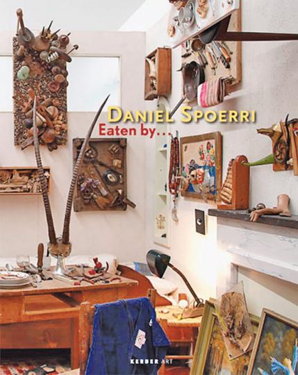 Daniel Spoerri. Eaten by ...