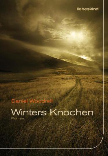 Daniel Woodrell. Winters Knochen. Roman.