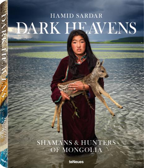 Dark Heavens. Die Schamanen und Jäger in der Mongolei.