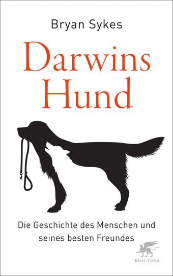 Darwins Hund. Die Geschichte des Menschen und seines besten Freundes.