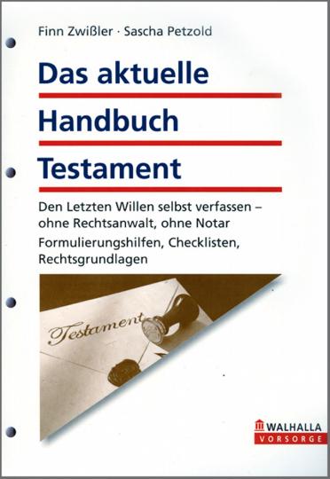 Das aktuelle Handbuch Testament