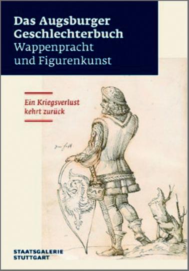 Das Augsburger Geschlechterbuch: Wappenpracht und Figurenkunst - Ein Kriegsverlust kehrt zurück