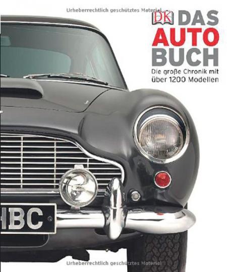 Das Auto-Buch. Die große Chronik mit über 1200 Modellen.