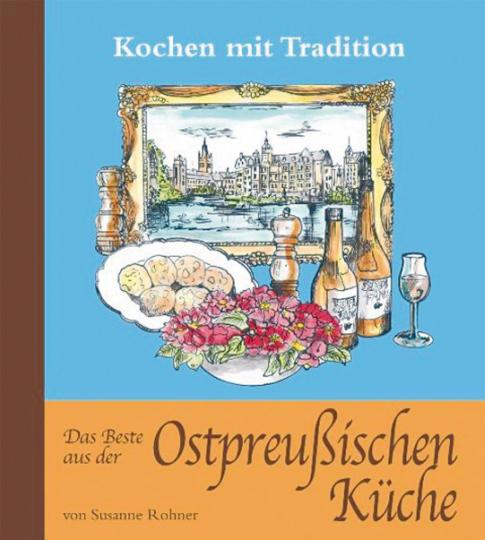 Das Beste aus der Ostpreußischen Küche