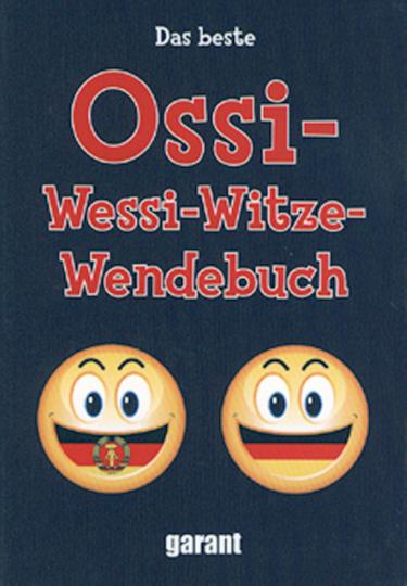 Das beste Ossi-Wessi-Witze-Wendebuch