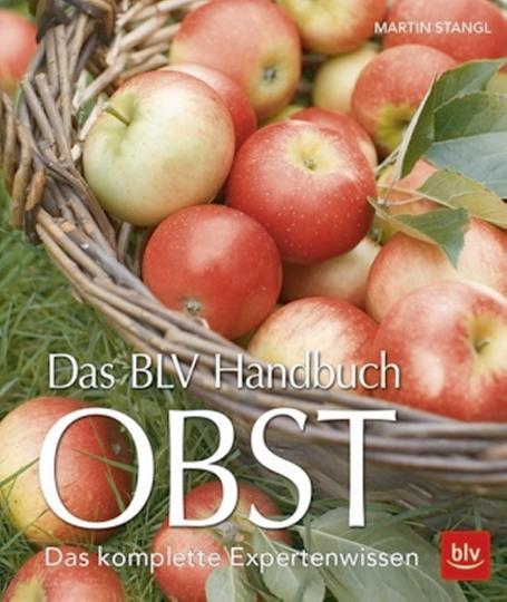 Das BLV Handbuch Obst. Das komplette Expertenwissen.