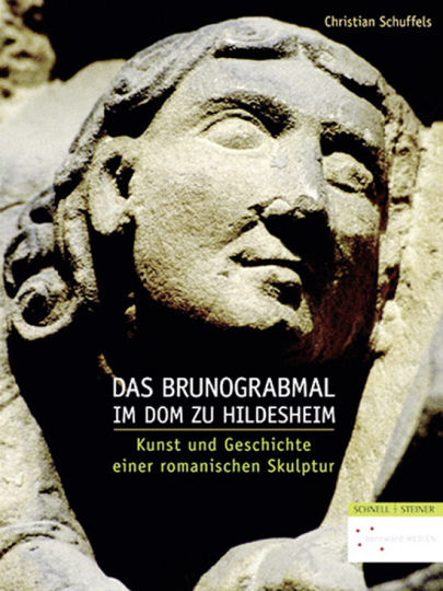 Das Brunograbmal im Dom zu Hildesheim. Kunst und Geschichte einer romanischen Skulptur.