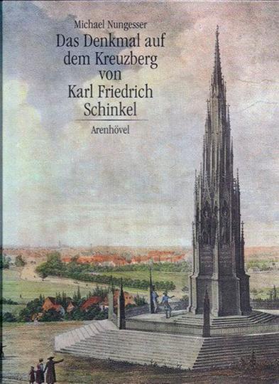 Das Denkmal auf dem Kreuzberg von Karl Friedrich Schinkel.