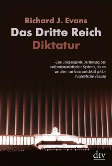 Das Dritte Reich. Diktatur.